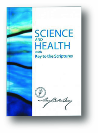 Science and Health with Key to the Scriptures by Mary Baker Eddy, Christian Science Pastor