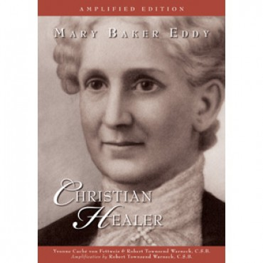 "Cover of book ""Mary Baker Eddy: Christian Healer"""